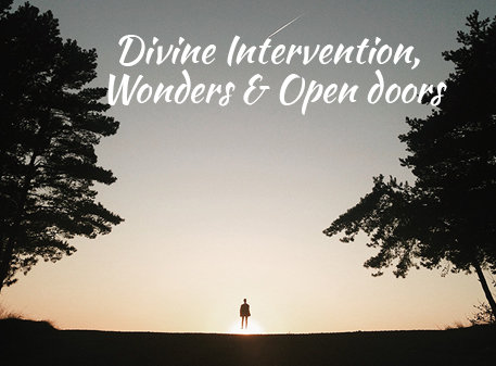 Read more about the article Month of Divine Intervention, Wonders & Open doors