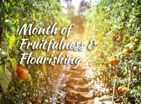 Read more about the article Month of Fruitfulness and Flourishing