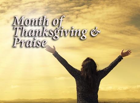Month of Thanksgiving & Praise